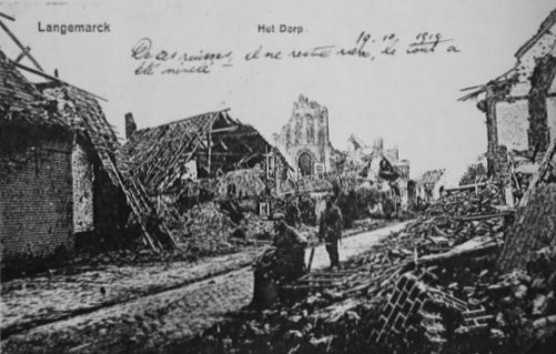 This postcard, sent home by my father from Langemarck in Flanders, shows the terrible destruction caused by shelling during the First World War